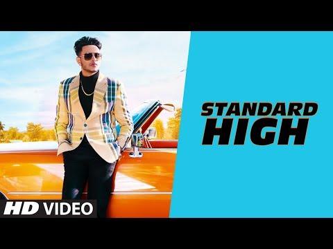 Standard High: Raman Gill (Full Song) The Kidd   Kirat Gill   Latest Punjabi Songs 2019