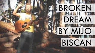 Broken Dream by Mijo Biscan