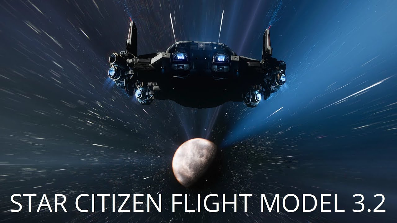 Star Citizen | Flight Model IFCS 3.2 - How The System Evolved & Highlights