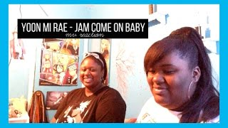KiwiiLandTV | Yoonmirae - Jam Come On Baby MV Reaction!