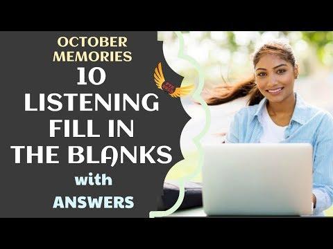 PTE ACADEMIC LISTENING FILL IN THE BLANKS - OCTOBER MEMORIES  💥