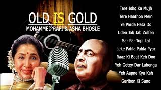 OLD IS GOLD - Mohammed Rafi & Asha Bhosle - Bollywood Romantic Song   Pitara