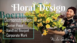 Floral Design Demo #3: By Mike Boerma - Event / Wedding, Big Bouquet & Table Arrangement