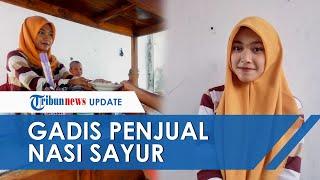 POPULER: Gadis Bergelar S1 di Solo yang Akui Tak Malu Jualan Nasi Sayur di Alun-alun Kidul Solo