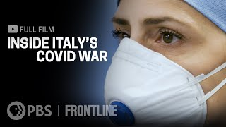 Inside Italy's COVID War (full film) | FRONTLINE
