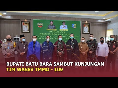 Bupati Batu Bara Sambut Kunjungan Tim Wasev TMMD 109