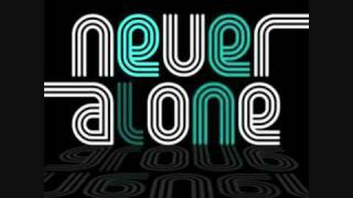 2 Brothers On The 4th Floor - Never Alone 2.10 (DJ Cargo vs. Kei Morton Club Remix)