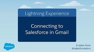 Connecting To Salesforce In Gmail