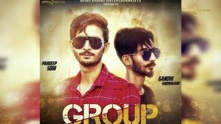 Group (Full Audio) Pardeep Sohi | Gandhi Gobindgarh | Punjabi Song 2018 | Apna Brand Entertainment