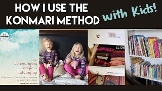 How to Use the KonMari Method with Kids