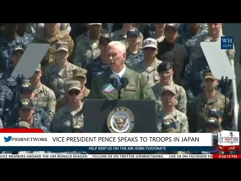 Vice President Pence Remarks to U.S. Service Members Aboard U.S.S. Ronald Reagan