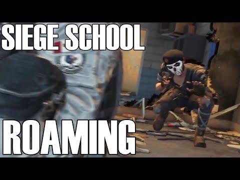 How To Roam - Siege School (Rainbow Six Siege)