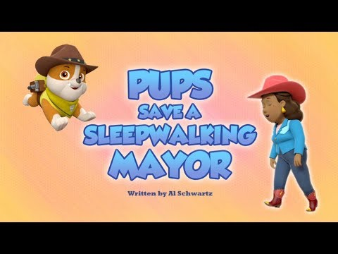 👍Pups Save a Sleepwalking Mayor👍