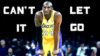 Kobe Bryant - Can't Let It Go - Mix HD