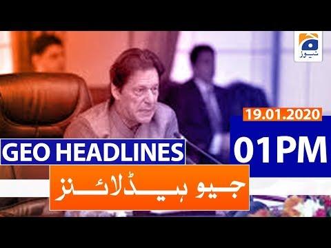 Geo Headlines 01 PM | 19th January 2020