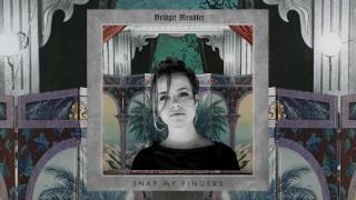 Bridgit Mendler - Snap My Fingers (Audio)