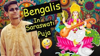 Things Bengalis Do During Saraswati Puja|The Bong Guy