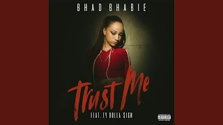 Trust Me (feat. Ty Dolla $ign)