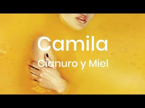 Camila Cianuro Y Miel