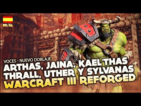 Warcraft III Reforged Beta - Audios de Sylvanas, Kael'thas, Uther, Arthas, Jaina y Thrall en ES/MX