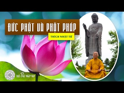 Đức Phật và Phật pháp (25/05/2011)