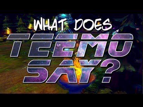 What Does Teemo Say