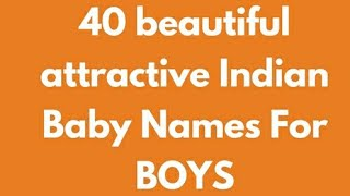 40 Beautiful Attractive Indian Baby Names for Boys