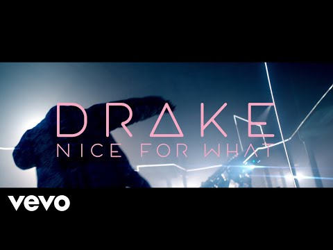 Drake - Nice For What video
