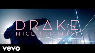 Nice For What - Drake (Video)