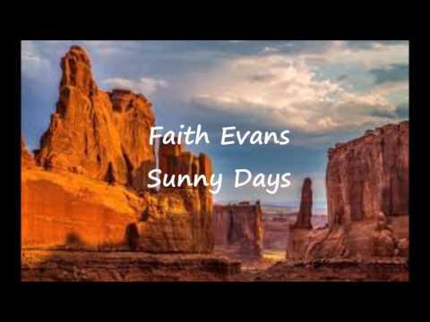 Faith Evans - Sunny Days