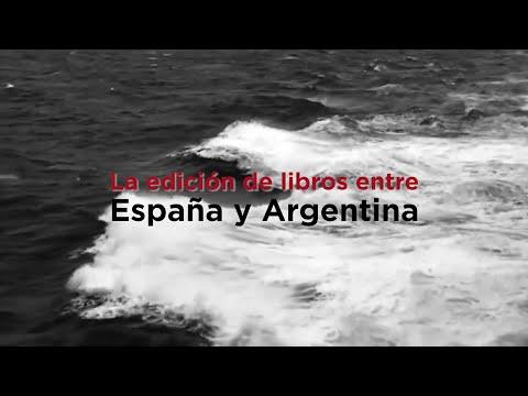 'La edición de libros entre España y Argentina'