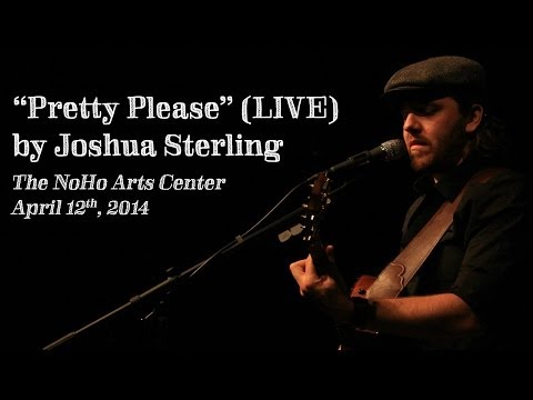 """Pretty Please"" An Original by Joshua Sterling (LIVE)"