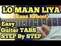 Lo Maan Liya Guitar Tabs/intro/Lead Lesson   Arijit Singh   Emraan Hashmi   Raaz Reboot