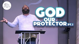 GOD OUR PROTECTOR