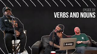 The Joe Budden Podcast - Verbs and Nouns