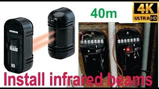 How to install infrared detection beams (40m) - calibration shown