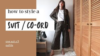 8 WAYS TO STYLE A SUIT   How to style a co-ord /two-piece suit