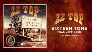 ZZ Top - Sixteen Tons feat. Jeff Beck (Live From London)