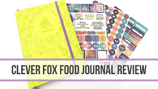CLEVER FOX FOOD JOURNAL REVIEW AND FLIP THROUGH | Food And Health Tracking | Planner Review