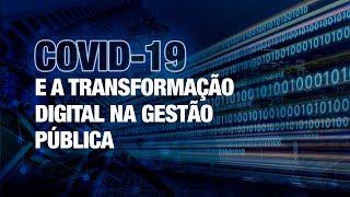 COVID-19 E A TRANSFORMAÇÃO DIGITAL