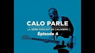 Calo parle - Episode 4