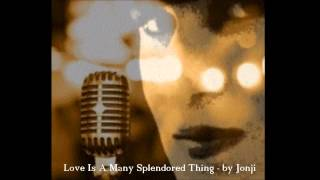 Barry Manilow - Love Is A Many Splendored Thing by Jonji