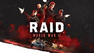 Raid: World War II - ХУДШИЙ ШУТЕР 2017 ГОДА? [ЧЕСТНЫЙ ОБЗОР]