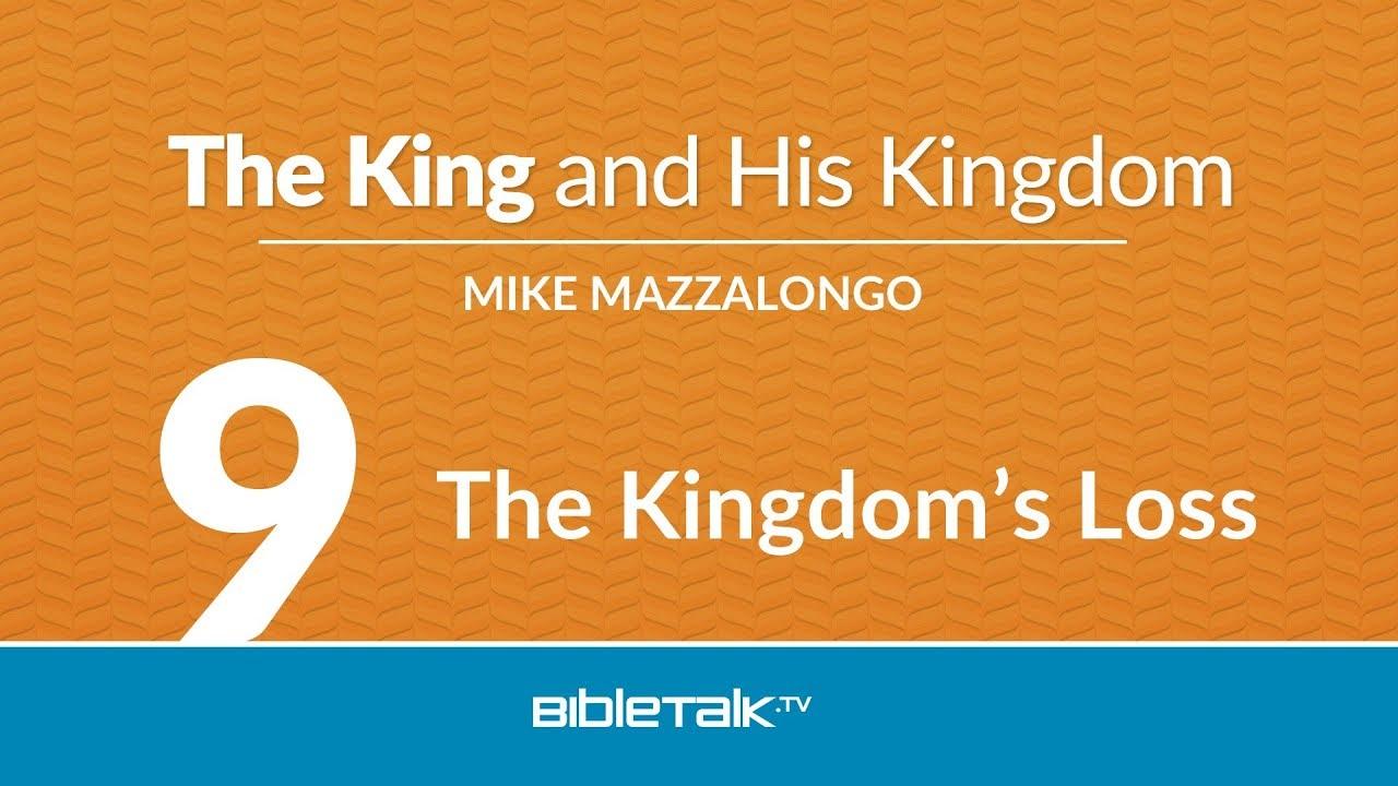 9. The Kingdom's Loss