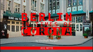 Berlin in Times of Corona - #02 - Mitte