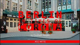 Berlin in Times of Corona - #02 - Mitte