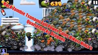 Hack Zombie Tsunami Full Power Coins Bikerz Ninja's Quarterbacks Dragons