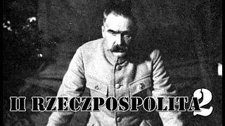 Misja: Obalić Piłsudskiego | II Rzeczpospolita