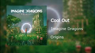 Imagine Dragons - Cool Out   Preview