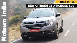 New Citroen C5 Aircross SUV | Review | First Drive | Motown India